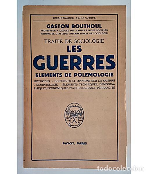 TRAITÉ DE SOCIOLOGIE. LES GUERRES. ELEMENTS DE POLEMOLOGIE (Libros de Segunda Mano - Pensamiento - Sociología)