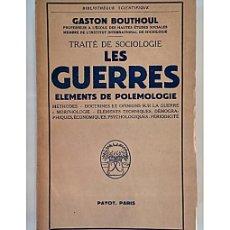 Libros de segunda mano: TRAITÉ DE SOCIOLOGIE. LES GUERRES. ELEMENTS DE POLEMOLOGIE. Lote 144066944