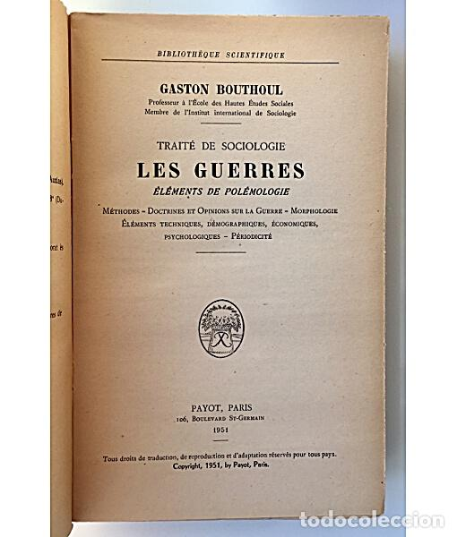 Libros de segunda mano: TRAITÉ DE SOCIOLOGIE. LES GUERRES. ELEMENTS DE POLEMOLOGIE - Foto 2 - 144066944
