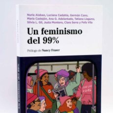 Libros de segunda mano: UN FEMINISMO DEL 99% (VVAA) LENGUA DE TRAPO, 2018. Lote 144124614