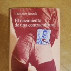 Libros de segunda mano: EL NACIMIENTO DE UNA CONTRACULTURA (THEODORE ROSZAK) KAIRÓS. Lote 144223934