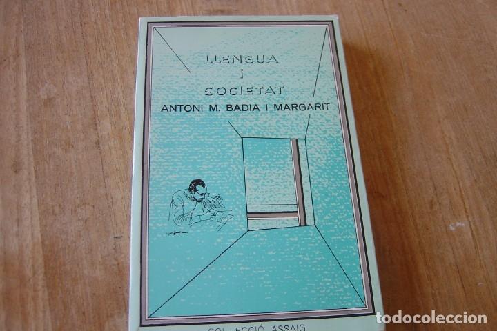 LLENGUA I SOCIETAT. ANTONI M. BADIA MARGARIT. CL.LECCIÓ ASSAIG 1982. EXCELENTE ESTADO. (Libros de Segunda Mano - Pensamiento - Sociología)