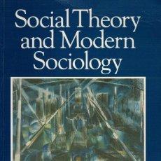 Libros de segunda mano: ANTHONY GIDDENS, SOCIAL THEORY AND MODERN SOCIOLOGY. Lote 144560462