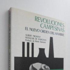 Libros de segunda mano: REVOLUCIONES CAMPESINAS - PROVENT, ALBERT. Lote 145078597