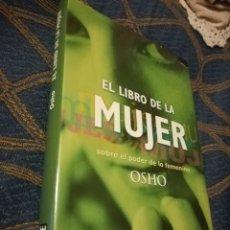 Libros de segunda mano: EL LIBRO DE LA MUJER SOBRE EL PODER DE LO FEMENINO, OSHO. DEBATE, PRIMERA EDICIÓN, 1999. Lote 145130713