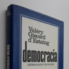Libros de segunda mano: DEMOCRACIA - GISCARD D'ESTAING, VALÉRY. Lote 145461716