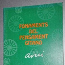 Libros de segunda mano: FONAMENTS DEL PENSAMENT GITANO,VER TARIFAS ECONOMICAS ENVIOS. Lote 145608654