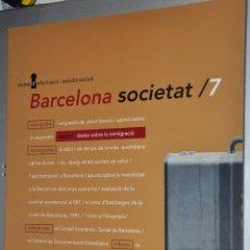 Libros de segunda mano: BARCELONA SOCIETAT, VER TARIFAS ECONOMICAS ENVIOS. Lote 145625822