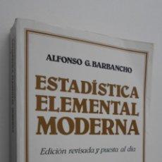 Libros de segunda mano: ESTADÍSTICA ELEMENTAL MODERNA - GARCÍA BARBANCHO, ALFONSO. Lote 145723078
