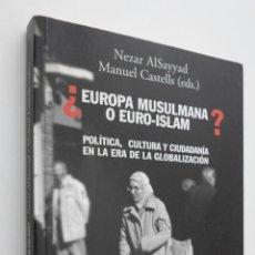 Libros de segunda mano: ¿EUROPA MUSULMANA O EURO-ISLAM? - ALSAYYAD, NEZAR. Lote 145723470