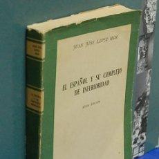 Libros de segunda mano - LMV - El español y su complejo de inferioridad. Juan Jose López-Ibor - 145744830