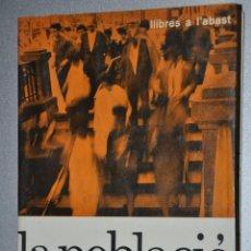 Libros de segunda mano: LA POBLACIO, ALFRED SAUVY, VER TARIFAS ECONOMICAS ENVIOS. Lote 146139946