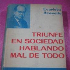 Libros de segunda mano: TRIUNFE EN LA SOCIEDAD HABLANDO MAL DE TODO. Lote 146477042