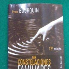 Libros de segunda mano: LAS CONSTELACIONES FAMILIARES / PETER BOURQUIN / 2014. DESCLÉE DE BROUWER. Lote 287660288
