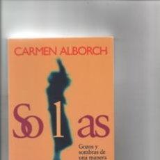 Libros de segunda mano: SOLAS.CARMEN ALBORCH. Lote 147189025