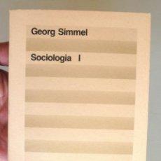 Libros de segunda mano: SOCIOLOGIA I GEORG SIMMEL 1988 1A ED. ED 62 CLÀSSICS DEL PENSAMENT MODERN 39 *. INVESTIGACIONS SOBRE. Lote 147216154