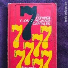 Libros de segunda mano: EL ESPAÑOL Y LOS 7 PECADOS CAPITALES. FERNANDO DÍAZ PLAJA. 1969. Lote 147232398