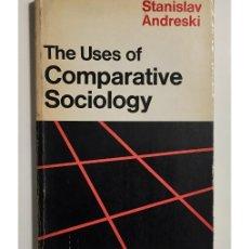 Libros de segunda mano: THE USES OF COMPARATIVE SOCIOLOGY. Lote 147284196