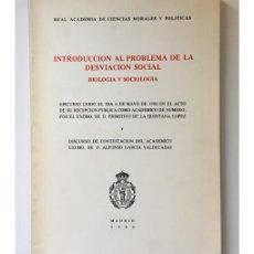 Libros de segunda mano: INTRODUCCIÓN AL PROBLEMA DE LA DESVIACIÓN SOCIAL: BIOLOGÍA Y SOCIOLOGÍA. BIOLOGÍA Y SOCIOLOGÍA. Lote 147284312