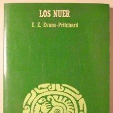 Libros de segunda mano: EVANS-PRITCHARD, E.E. - LOS NUER - ANAGRAMA 1977 - 1ª ED.. Lote 147287720