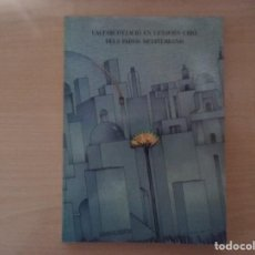 Libros de segunda mano: L'ALFABETITZACIÓ EN L'ENTORN URBÀ DELS PAÏSOS MEDITERRANIS. Lote 147488470