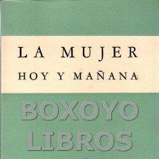 Libros de segunda mano: LECLERQ, J. LA MUJER, HOY Y MAÑANA. Lote 147958632