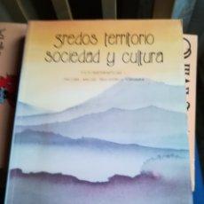 Libros de segunda mano: GREDOS TERRITORIO SOCIEDAD Y CULTURA, 1995. Lote 148063902