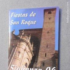 Libros de segunda mano: FIESTAS DE SAN ROQUE. SIGUENZA 1996.. Lote 148463286