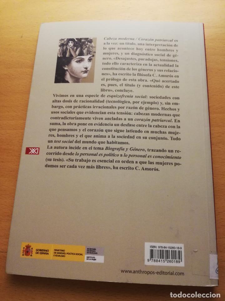 Libros de segunda mano: CABEZA MODERNA / CORAZÓN PATRIARCAL (UN DIAGNÓSTICO SOCIAL DE GÉNERO) MARIA ANTONIA GARCÍA DE LEÓN - Foto 3 - 148503778