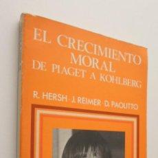 Libros de segunda mano: EL CRECIMIENTO MORAL - HERSH, RICHARD M.. Lote 148712145