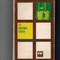 Libros de segunda mano: LA CULTURA CÍVICA. GABRIEL A. ALMOND; SIDNEY VERBA. FUNDACIÓN FOESSA. COL. ESTUDIOS.. Lote 148973214