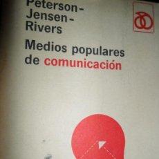 Libros de segunda mano: MEDIOS POPULARES DE COMUNICACIÓN, PETERSON JENSEN-RIVERS, ED. RM. Lote 149496094