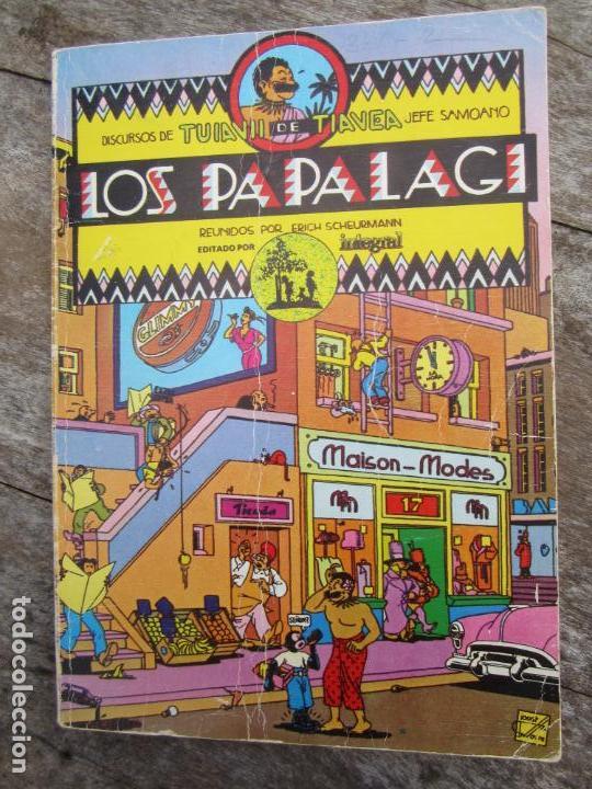 LOS PAPALAGI , DISCURSOS DE TUIAVII DE TIAVEA JEFE SAMOANO , EDITADO POR INTEGRAL (Libros de Segunda Mano - Pensamiento - Sociología)