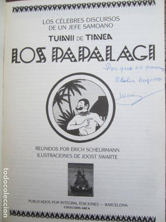 Libros de segunda mano: LOS PAPALAGI , discursos de TUIAVII DE TIAVEA jefe samoano , editado por integral - Foto 3 - 149571806
