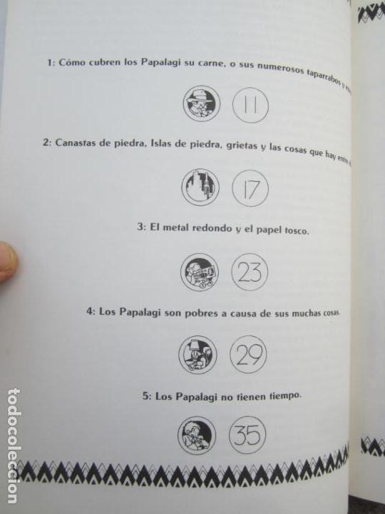 Libros de segunda mano: LOS PAPALAGI , discursos de TUIAVII DE TIAVEA jefe samoano , editado por integral - Foto 7 - 149571806