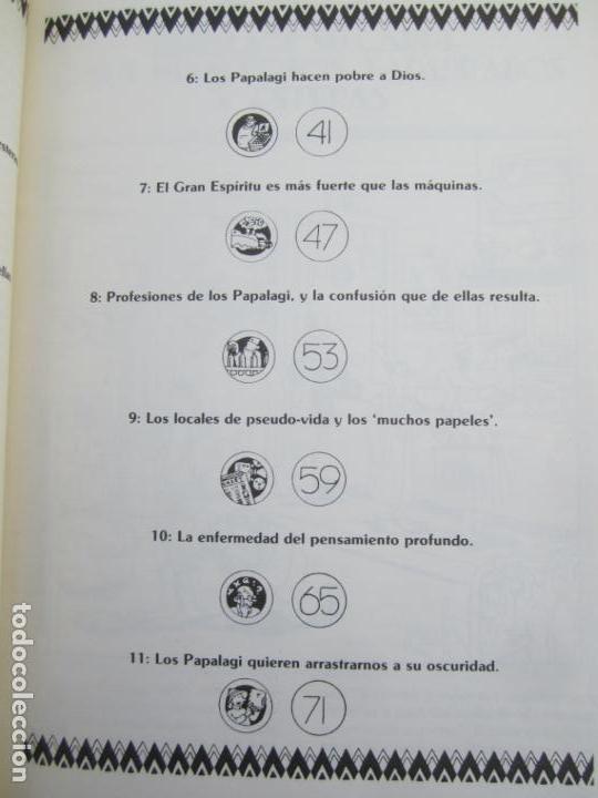 Libros de segunda mano: LOS PAPALAGI , discursos de TUIAVII DE TIAVEA jefe samoano , editado por integral - Foto 8 - 149571806