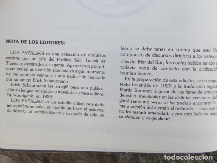 Libros de segunda mano: LOS PAPALAGI , discursos de TUIAVII DE TIAVEA jefe samoano , editado por integral - Foto 14 - 149571806