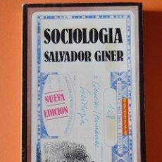 Libros de segunda mano: SOCIOLOGÍA - SALVADOR GINER - EDICIONES PENINSULA - 1977. Lote 149978058