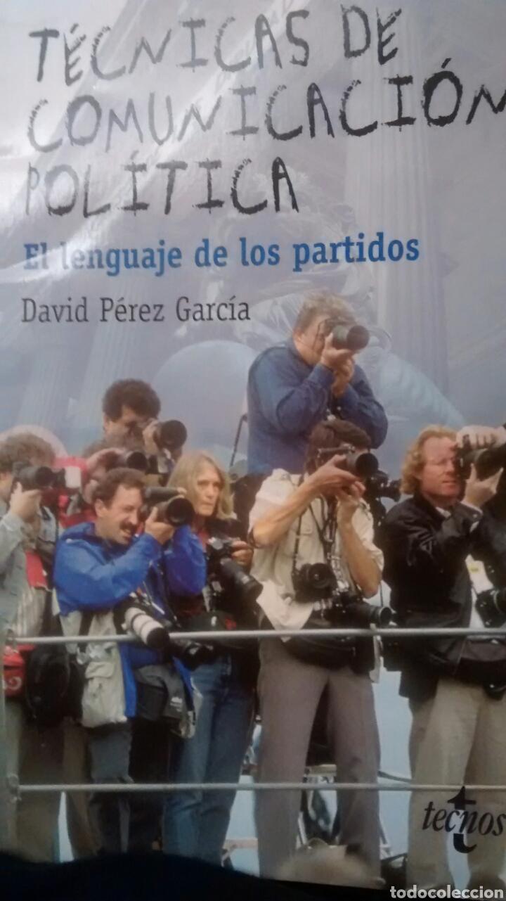 TÉCNICAS DE COMUNICACIÓN POLÍTICA DE DAVID PEREZ GARCÍA (TECNOS) (Libros de Segunda Mano - Pensamiento - Sociología)