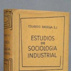 Libros de segunda mano: ESTUDIOS DE SOCIOLOGÍA INDUSTRIAL. EDUARDO BALSEGA. Lote 150682882