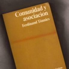Libros de segunda mano: COMUNIDAD Y ASOCIACIÓN – FERDINAND TÖNNIES – ED PENÍNSULA, 1979 – 1ª EDICIÓN. Lote 150744810