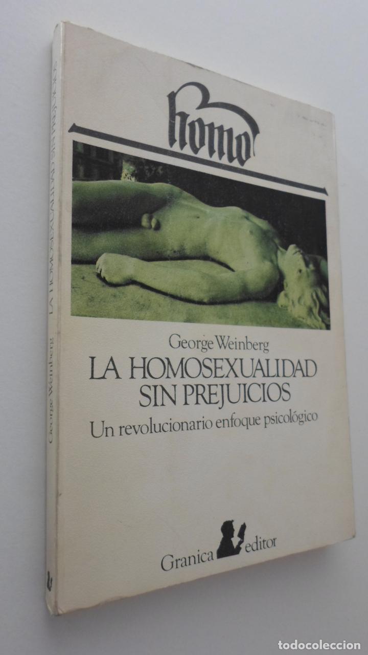 LA HOMOSEXUALIDAD SIN PREJUICIOS - WEIMBERG, GEORGE (Libros de Segunda Mano - Pensamiento - Sociología)
