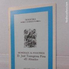 Libros de segunda mano: HOMENAJE AL FOGUERER. Lote 151006570