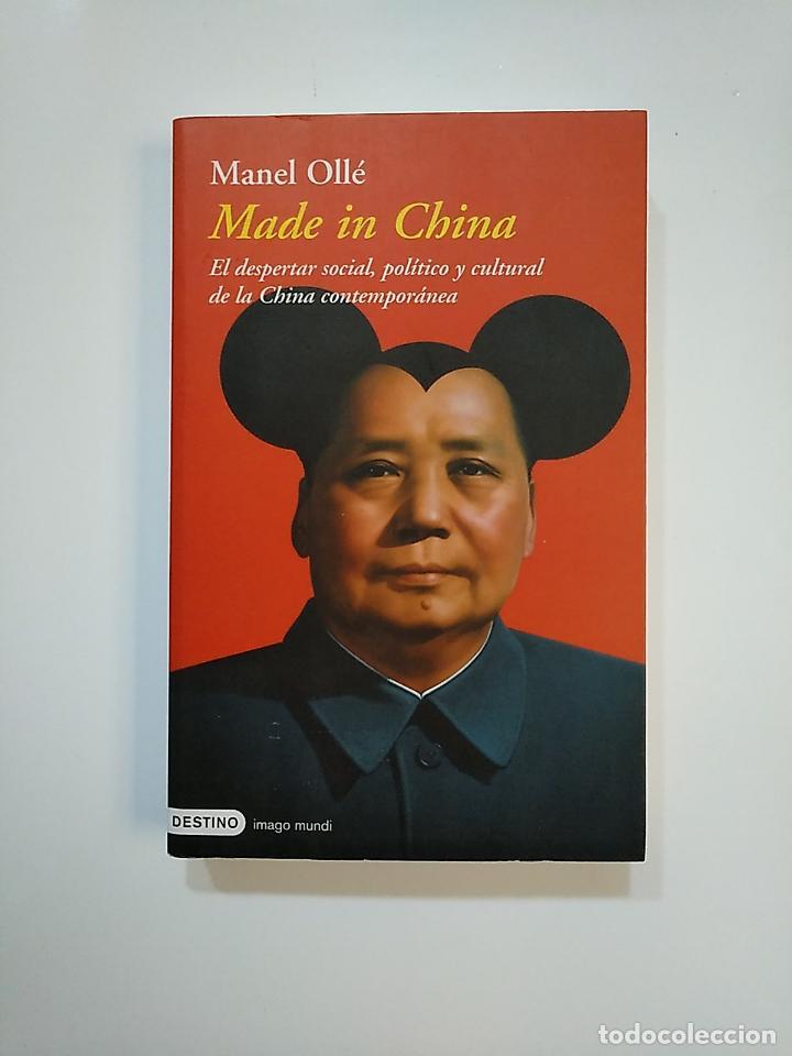 MADE IN CHINA. - MANEL OLLE. EDITORIAL DESTINO. TDK363 (Libros de Segunda Mano - Pensamiento - Sociología)