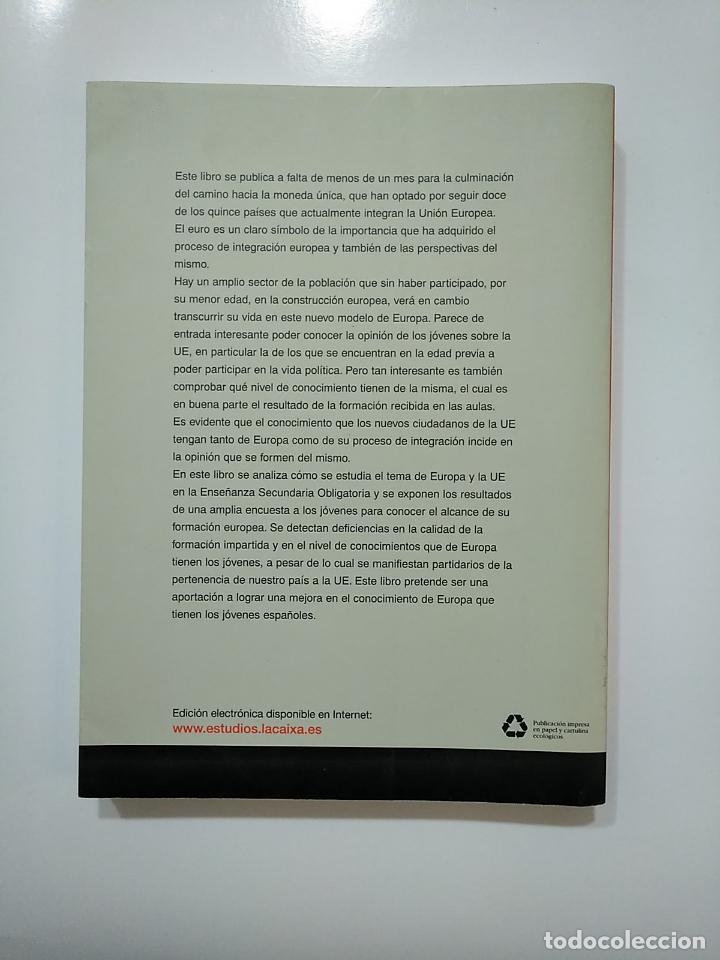 Libros de segunda mano: LOS JOVENES ANTE EL RETO EUROPEO. COLECCION ESTUDIOS SOCIALES NUM. Nº 7. VV.AA. TDK365 - Foto 2 - 151294946