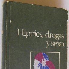 Libros de segunda mano - HIPPIES DROGAS Y SEXO, SUZANNE LABIN, CIRCULO DE LECTORES - 151505770
