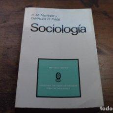 Libros de segunda mano: SOCIOLOGIA, R. M. MACIVER Y CHARLES H. PAGE, TECNOS, 1972. Lote 151712122