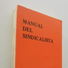 Libros de segunda mano: MANUAL DEL SINDICALISTA - COISIONES OBRERAS. Lote 151841825