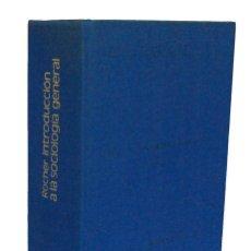 Libros de segunda mano: INTRODUCCIÓN A LA SOCIOLOGÍA GENERAL - GUY ROCHER. HERDER. Lote 151881470