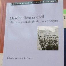 Libros de segunda mano: LASTRA, ANTONIO (EDICIÓN) DESOBEDIENCIA CIVIL HISTORIA Y ANTOLOGÍA DE UN CONCEPTO. Lote 151899982